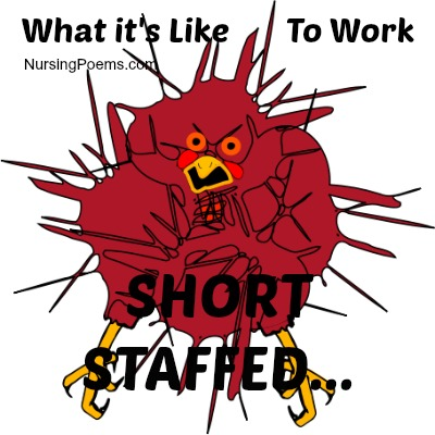 What it's Like to Work Short Staffed, RN